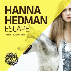 HANNA HEDMAN / Escape /  16.09.2010-30.10.2010