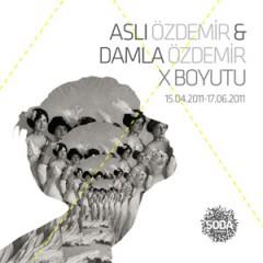 ASLI ÖZDEMİR & DAMLA ÖZDEMİR: Dimension X / 15.04.2011-17.06.2011
