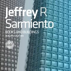 JEFFREY R. SARMIENTO  BOOKS AND BUILDINGS