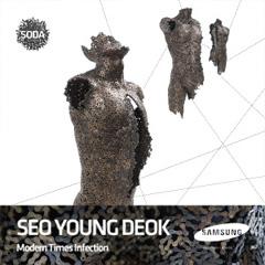 Seo Young Deok / Modern Zaman Enfeksiyonları18.10.2012 - 10.11.2012