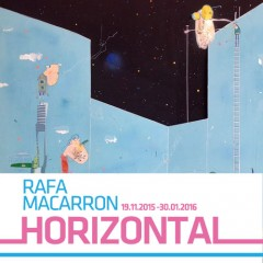 Rafa Macarron/ Horizontal 19.11.2015 - 30.01.2016